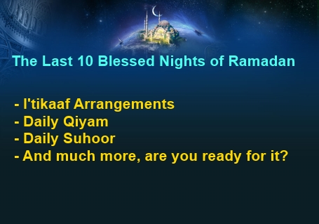 The Last 10 Nights of Ramadan